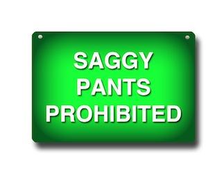 saggy pants sign